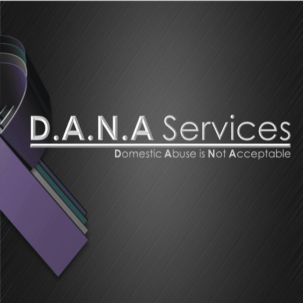 Domestic Abuse is Not Acceptable (DANA)